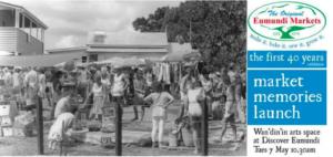 Eumundi Markets Memories Launch